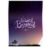 To Infinity and Beyond // Quote Toy Story Inspirational Poster