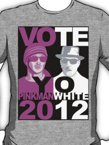 Breaking Bad shirt VOTE YO Pinkman White 2012 T-Shirt