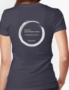 Zen Humor Quote About Contemplation Womens Fitted T-Shirt