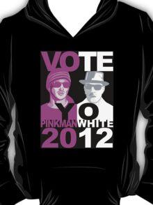 BrBa VOTE YO Pinkman White 2012 campaign hoodie T-Shirt