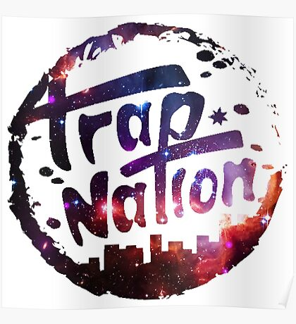 Trap Nation Galaxy Poster