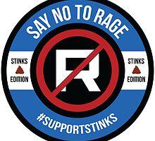 Support Stinks - $25 Donation by SayNoToRage