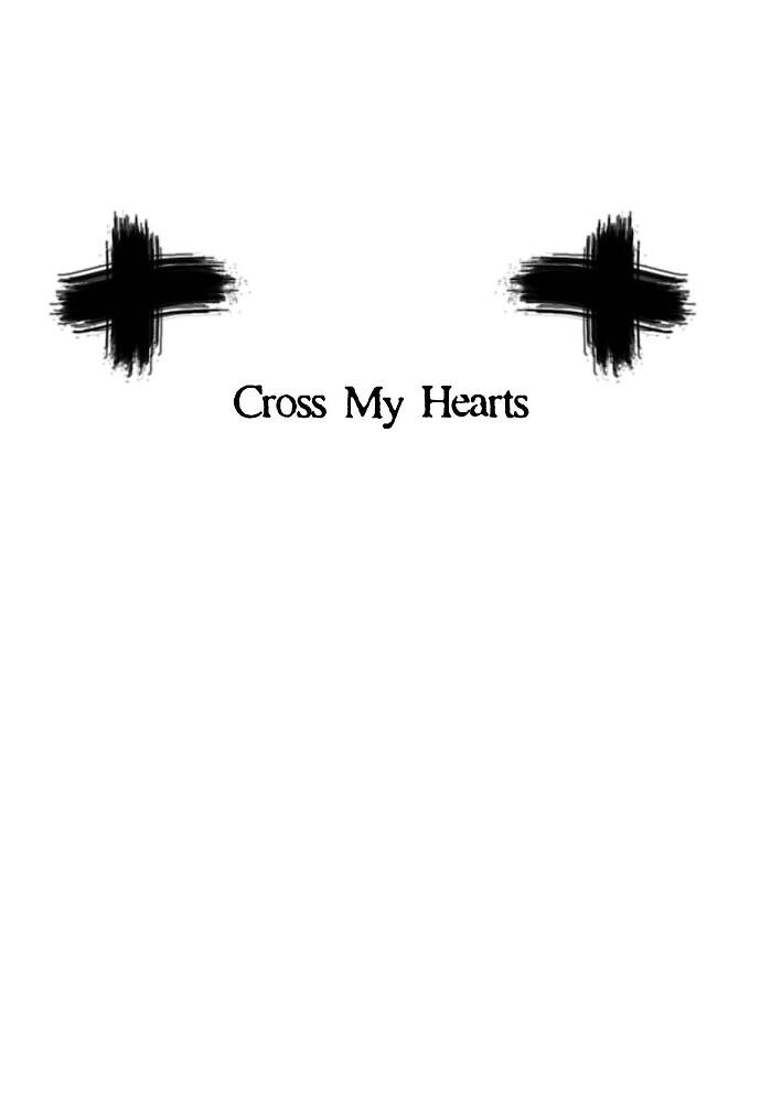 Cross My hearts by iheartnerds