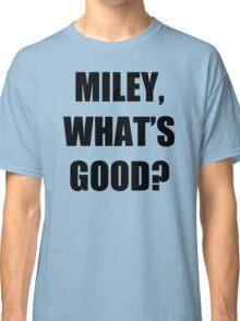 MILEY & NICKI BEEF TSHIRT - FUNNY QUOTE - MINAJ - CYRUS - HIPHOP VMA Classic T-Shirt