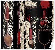 A Woman's Work, Mixed Media , Alma Lee Poster