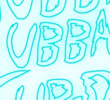 Rick & Morty-Wubba Lubba Dub Dub Logo! Sticker