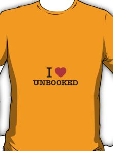 I Love UNBOOKED T-Shirt