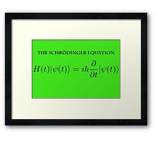 the Schrödinger equation Framed Print