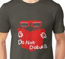DO NOT DISTURB  TEE SHIRT/BABY GROW Unisex T-Shirt