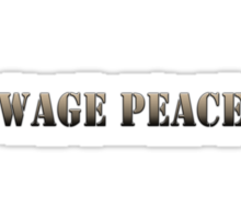 Wage Peace  (army color) Sticker