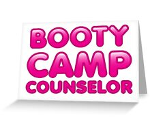 Booty Camp Counselor Greeting Card