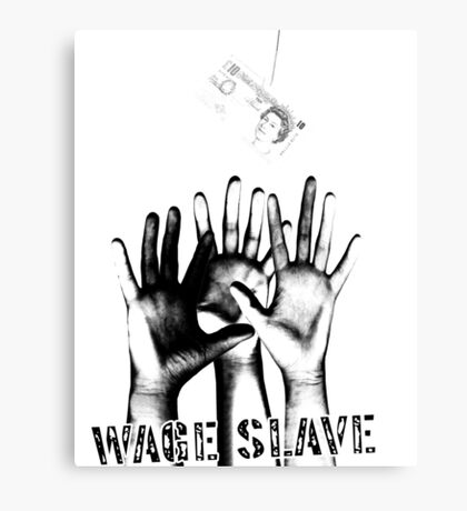 Wage Slave Canvas Print