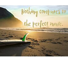 The Perfect Wave, surf art Photographic Print