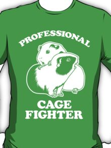 Professional Cage Fighter T-Shirt