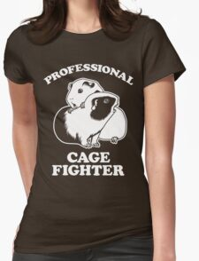 Professional Cage Fighter Womens Fitted T-Shirt
