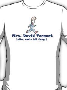 mrs. david tennant. T-Shirt