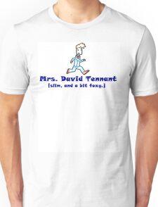 mrs. david tennant. Unisex T-Shirt
