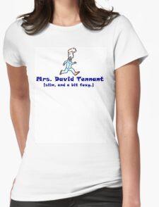 mrs. david tennant. Womens Fitted T-Shirt
