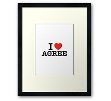 I Love AGREE Framed Print