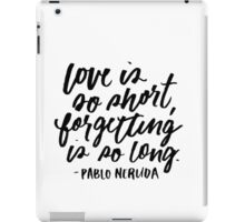Love is So Short White iPad Case/Skin