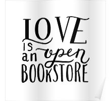 Love is an Open Bookstore White Poster