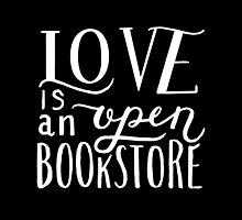 Love is an Open Bookstore Black by Shannelle  C.
