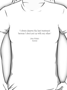 Jane Austen quote - Emma T-Shirt