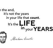 it's years in life - Abraham Lincoln by Razvan Dragomirica