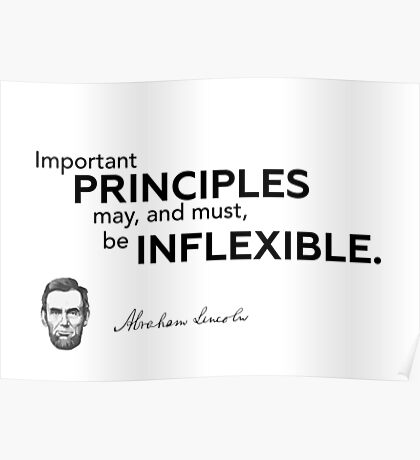 important principles - Abraham Lincoln Poster