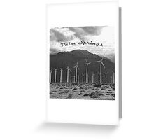 Palm Springs Windmills  Greeting Card