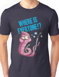 Where is Everyone Unisex T-Shirt