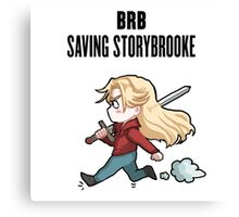 BRB - saving storybrooke Canvas Print