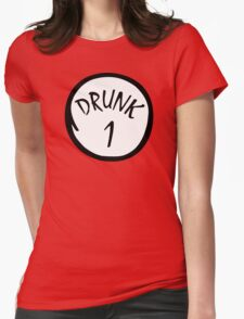Drunk 1 Womens Fitted T-Shirt