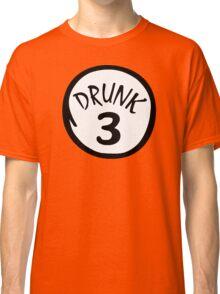 Drunk 3 Classic T-Shirt