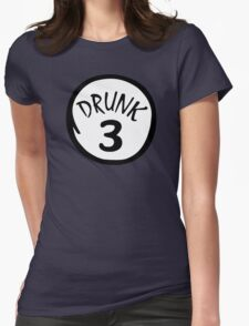 Drunk 3 Womens Fitted T-Shirt