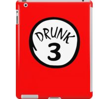 Drunk 3 iPad Case/Skin