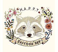 Happy RACCOON Day Photographic Print