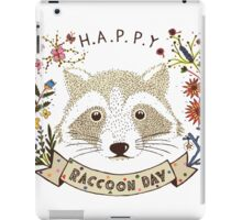 Happy RACCOON Day iPad Case/Skin