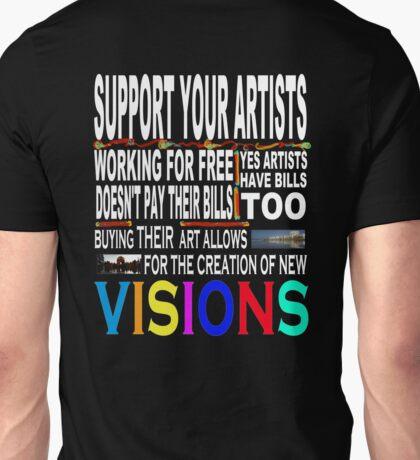 Support Your Artists Tee-Shirt Unisex T-Shirt