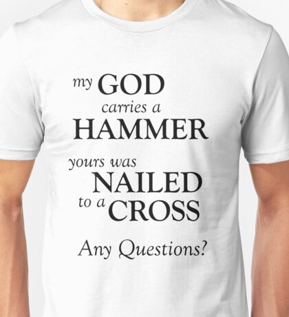 The Hammer and the Cross Unisex T-Shirt