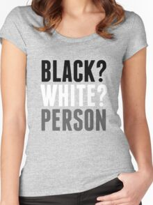 Black? White? Person Women's Fitted Scoop T-Shirt