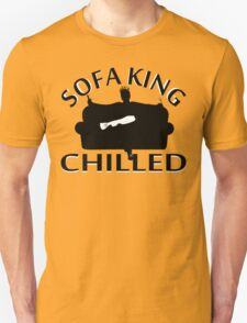 Sofa King Chilled T-Shirt
