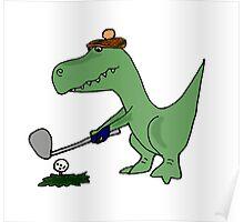 Cool Funky Green T-Rex Dinosaur Playing Golf Poster