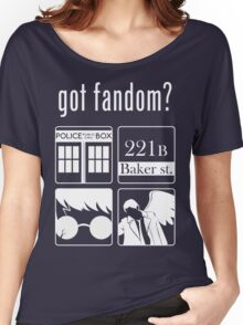 Got Fandom? Women's Relaxed Fit T-Shirt