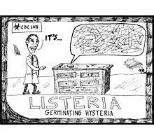 Listeria Hysteria Photographic Print