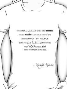 I'm selfish... T-Shirt