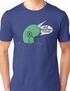 Evil Narwhal Favors Global Warming Unisex T-Shirt