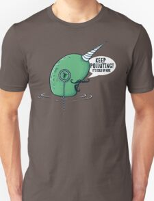 Evil Narwhal Favors Global Warming Unisex T-Shirt