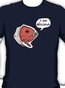I am delicious! T-Shirt