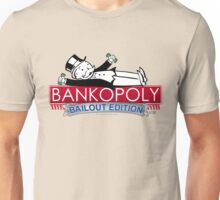 Bankopoly Unisex T-Shirt
